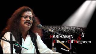 Tujhe Kasam Hai Saqiya Hariharan