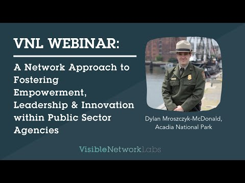 Network Approach to Fostering Empowerment, Leadership, and Innovation within Public Sector Agencies
