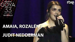 Actuación de Amaia, Rozalén y Judit Neddermann | Goya 2019