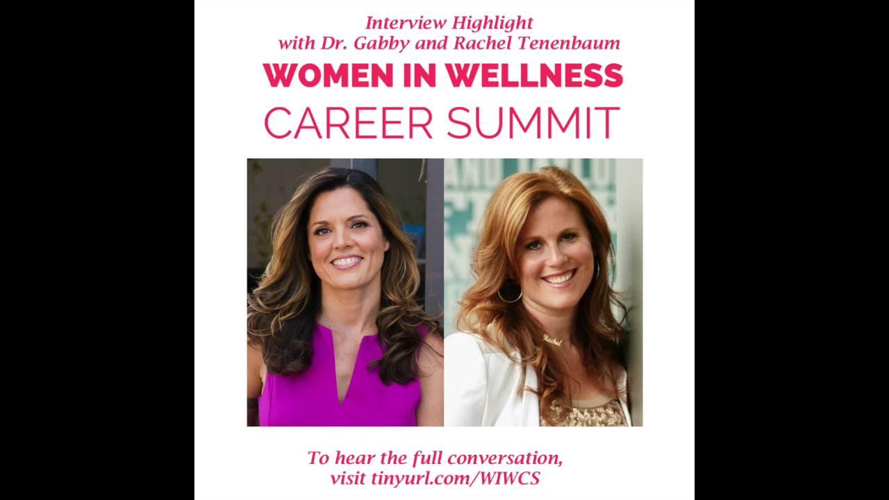 the women in wellness career summit rachel tenenbaum the 2016 women in wellness career summit rachel tenenbaum interview highlight