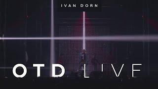 Ivan Dorn - OTD Live | Full Concert