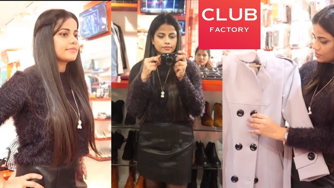 dda8781b06e INDIA S FIRST OFFLINE CLUB FACTORY STORE AND TRYON HAUL