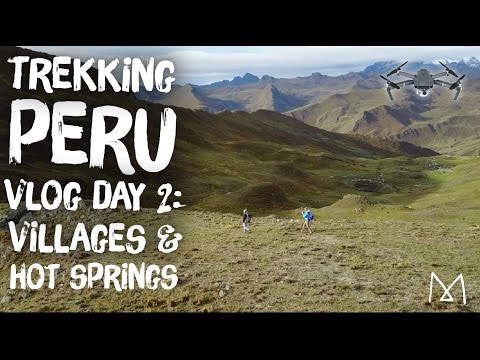 Peru Travel Vlog Day 2: Lares Trek Small Villages & Hot Springs
