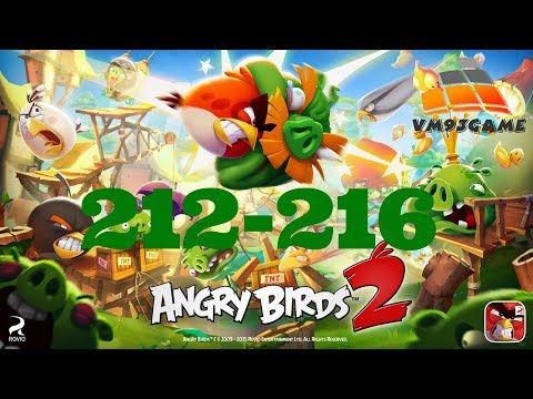 Angry Birds 2 - Gameplay Walkthrough - Level 212-216 (iOS Android)