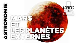 Les mysteres du Cosmos - Mars et les planètes externes