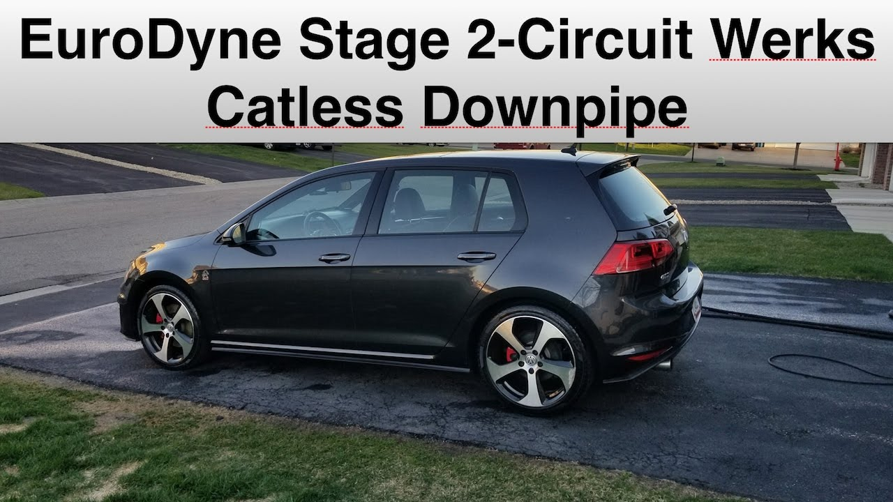 Repeat EuroDyne Stage 2 And Circuit Werks Downpipe Review by