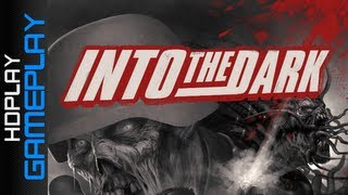 Into the Dark - Gameplay PC | HD