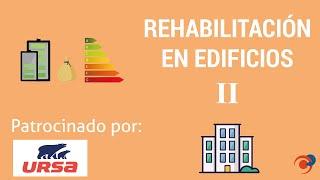 Rehabilitación de edificios II - Aislamiento, ventilación y estanqueidad