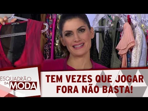 E Quando Só Jogar Fora Não Basta, Bella? | Esquadrão Da Moda (17/09/17)
