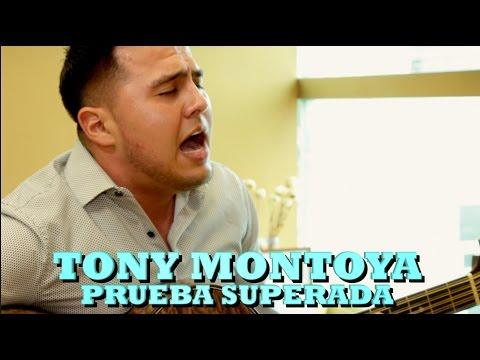 TONY MONTOYA - PRUEBA SUPERADA (Versión Pepe's Office)