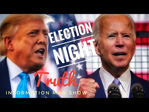 2020 Election Night Lets Examine Here's The Truth
