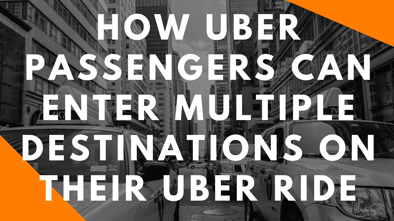 How Uber Pengers Can Enter Multiple Destinations On Their Uber ... Travel Multiple Locations on multiple buildings, multiple people, multiple careers, multiple offers, multiple classes, multiple services, multiple projects, multiple companies, multiple computers, multiple items, multiple pricing, multiple physicians, multiple solutions, multiple teams, multiple documents, multiple paths, multiple directions, multiple store, multiple offices, multiple industries,