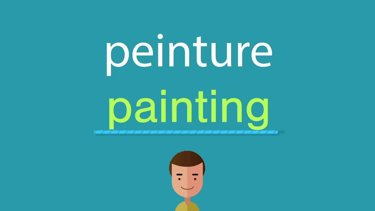 Comment dire peinture en anglais - YouTube