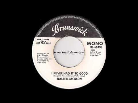 Walter Jackson - I Never Had It So Good [Brunswick] 1973 70's Soul 45