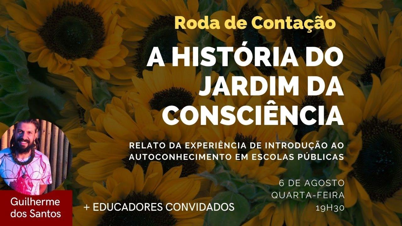 Roda de Contação: A História do Jardim da Consciência com Educadores Convidados