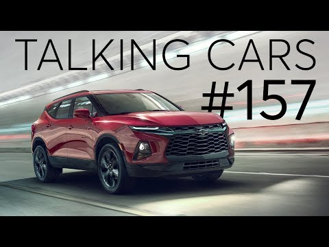 Tariff Trouble; 2019 Chevrolet Blazer   Talking Cars with Consumer Reports #157