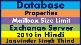 Exchange 2010 Databases Properties Mailbox Size Limit - Part 30