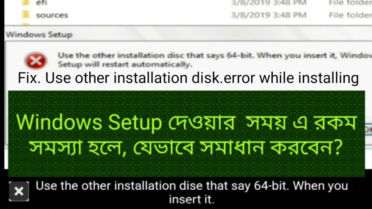 How to fix Use the other installation disc that says 64-bit.Windows