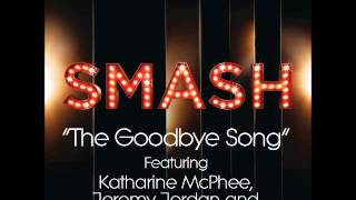 Smash - The Goodbye Song (DOWNLOAD MP3 + LYRICS)