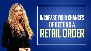 How to Sell to Retailers - Increase Your Chances of Getting a Purchase Order!