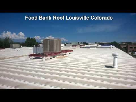 Food Bank Roof In Louisville Colorado For American Weatherstar Coating