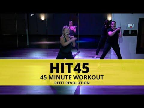 FULL HIT45 CLASS    45 MINUTE WORKOUT    REFIT Revolution