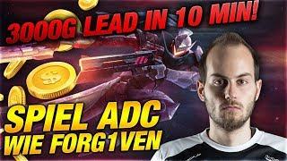 3000g Lead in 10Min! Spiel ADC wie Forg1ven [League of Legends]