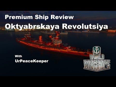 Premium Ship Review - Oktyabrskaya Revolutsiya