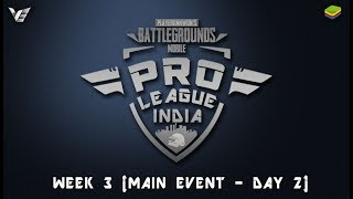 Villager Esports - #ProLeague • India Week 3 Finals Day 2 | Sponsored By BlueStacks India
