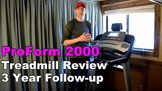 ProForm Pro 2000 Treadmill Review [3 Year Follow-Up]