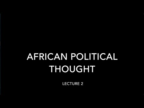African Political Thought 2, Stephen Chan, SOAS University of London
