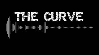 The Curve - Ride My Pony