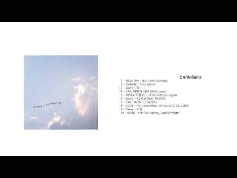 ♫ everything will be okay ; underground korean indie (10 songs)