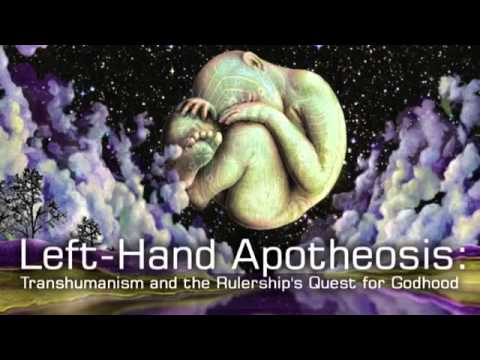 Left-hand Apotheosis: Transhumanism and the Rulership's Quest for Godhood (part one)
