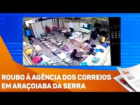 Roubo à agência dos Correios em Araçoiaba da Serra - TV SOROCABA/SBT