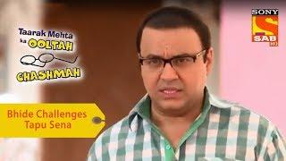 Your Favorite Character | Bhide Challenges Tapu Sena | Taarak Mehta Ka Ooltah Chashmah
