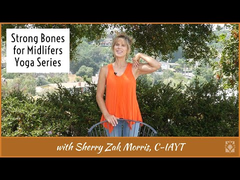 Strong Bones for Midlifers Yoga for Osteopenia & Osteoporosis with Sherry Zak Morris