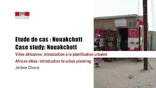 Etude de cas : Nouakchott / Case study : Nouakchott