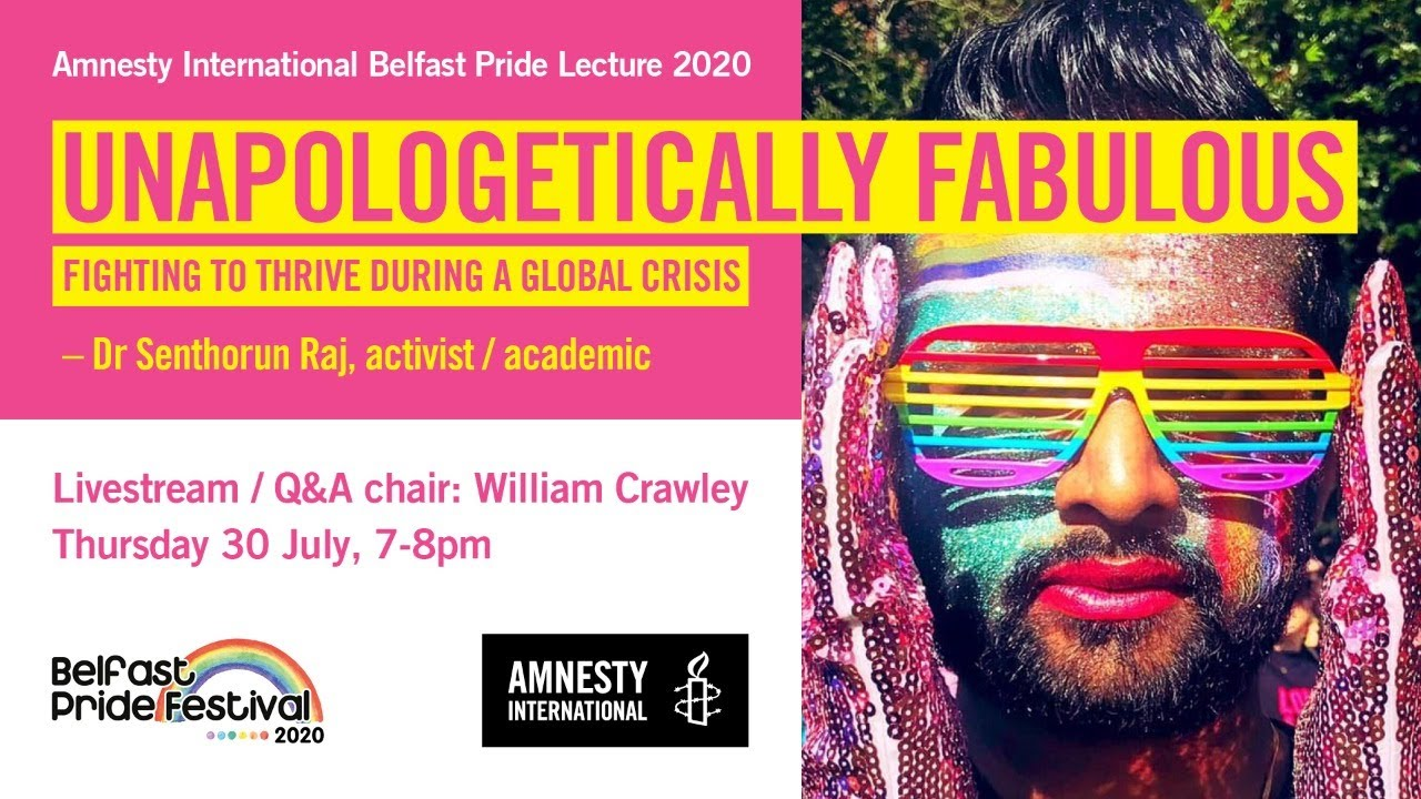 Download Amnesty International Belfast Pride lecture 2020: UNAPOLOGETICALLY FABULOUS