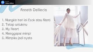 Download Anneth Delliecia Full Album