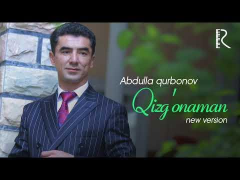 Abdulla Qurbonov - Qizg'onaman