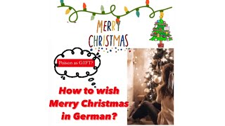 How to wish Merry Christmas in German?   DON'T SAY THIS ENGLISH WORD ❌