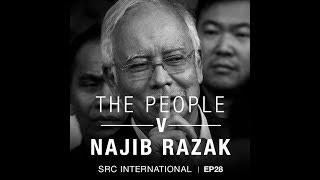 The People v Najib Razak EP 28: The debt I owe