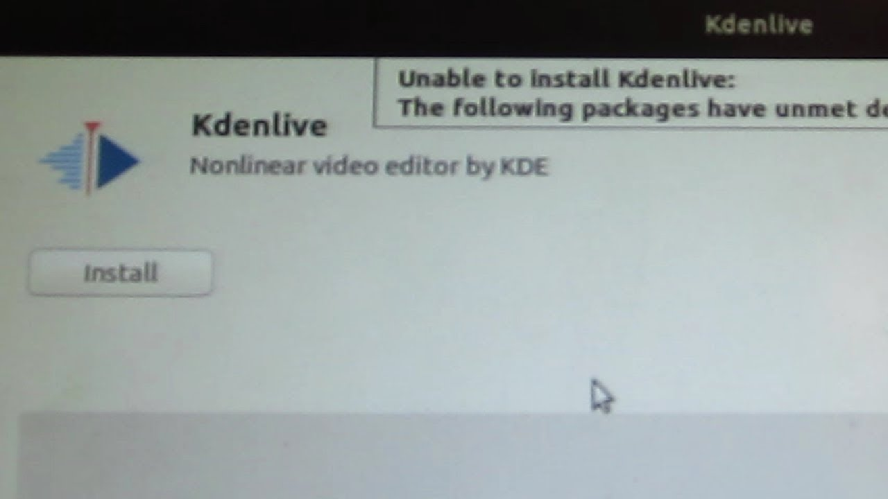 Kdenlive : Unable to Install Kedenlive -The Following Packages Have