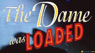 The Dame Was Loaded gameplay (PC Game, 1995)