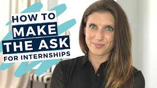 How to ask for an internship that doesn't exist