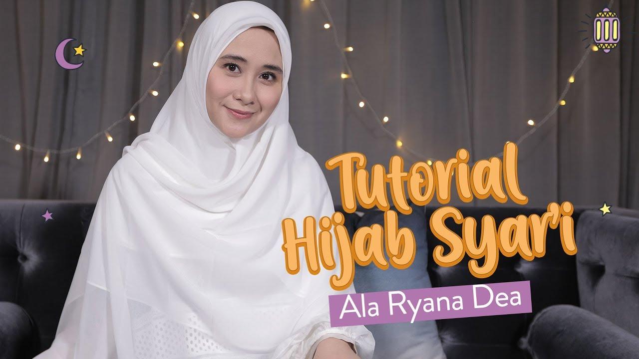 Tutorial Hijab Syar I Ala Ryana Dea Seleb Moms Youtube