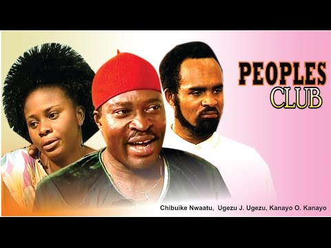 Peoples Club   -  Nigerian Nollywood Movie