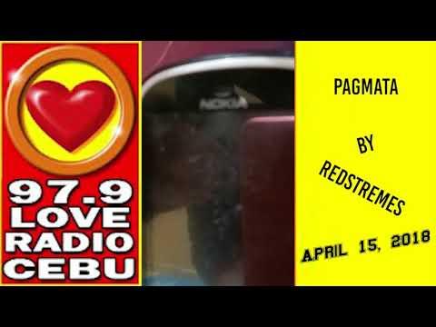 Pagmata by Redstremes played at Love Radio 97 9 on April 15, 2018
