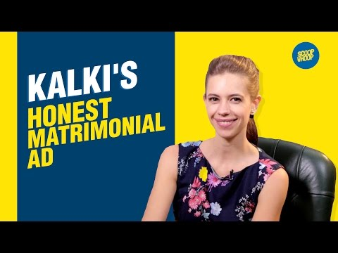 ScoopWhoop: Kalki Koechlin's Honest Matrimonial Ad